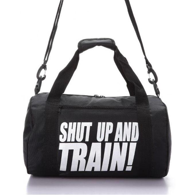 Sale On Shut Up And Train Gym Bag Black Jumia Egypt
