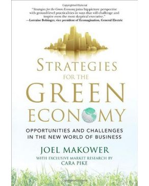 Strategies For The Green Economy. Opportunities And Challenges In The New World Of Business