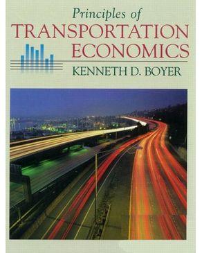Transportation Economics: Boyer: Transportation Economics