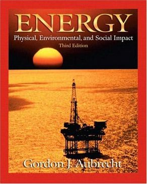 Energy:Physical, Environmental, and Social Impact