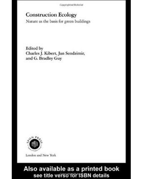 Construction Ecology: Nature as a Basis for Green Buildings