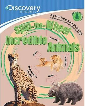 Discovery: Spin-the-Wheel Incredible Animals