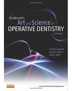 Sturdevant`s Art and Science of Operative Dentistry, 6e