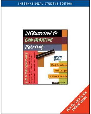 Introduction to Comparative Politics: International Edition