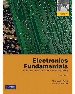 Electronics Fundamentals:Circuits, Devices and Applications