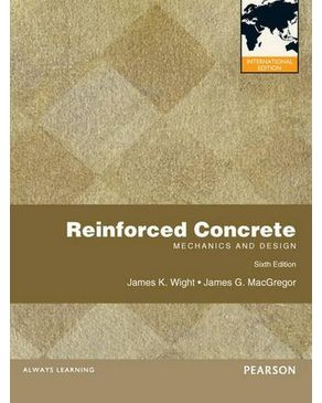 Reinforced Concrete: Mechanics and Design:International Edition