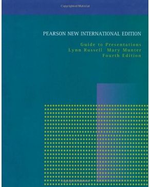 Guide to Presentations: Pearson New International Edition