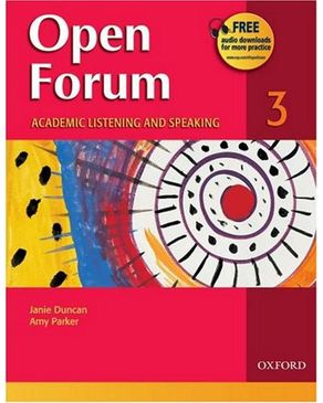 Open Forum 3: Student Book: Academic Listening and Speaking
