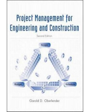 Project Management for Engineering and Construction