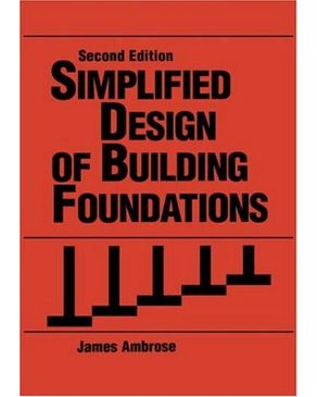 Simplified Design of Building Foundations,